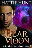 Bear Moon (Shadow Sisterhood)