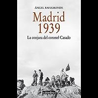 Madrid, 1939 (Historia. Serie Menor)