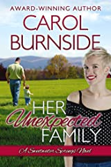 Her Unexpected Family: A Sweetwater Springs Novel Kindle Edition
