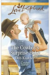 The Cowboy's Surprise Baby: A Single Dad Romance (Cowboy Country Book 3) Kindle Edition