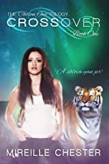 Crossover (The Chosen One Trilogy Book 1) Kindle Edition