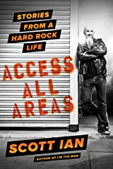 Access All Areas: Stories from a Hard Rock Life (English Edition) eBook Kindle