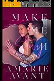Make Me Stay II: A Second Chance Romance (Make Me Stay II: A Second Chance Romance (Book 2))