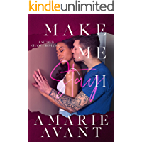 Make Me Stay II: A Second Chance Romance