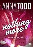 Nothing More. A História de Landon - Livro I