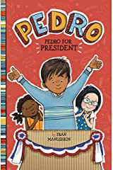 Pedro for President Kindle Edition