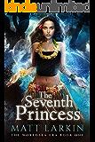 The Seventh Princess (The Worldsea Era Book 1)