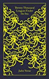 Twenty Thousand Leagues Under the Sea (A Penguin Classics Hardcover)