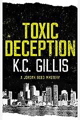Toxic Deception: A Jordan Reed Mystery Kindle Edition