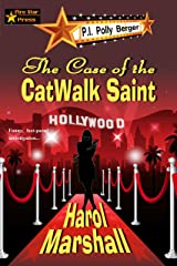 The Case of the CatWalk Saint (A P.I. Berger Mystery Book 1)