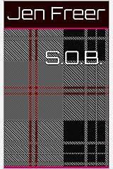 S.O.B. Kindle Edition
