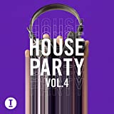 Toolroom House Party Vol. 4 [Explicit]