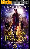 Fire Born Dragon (Rule 9 Academy Book 1)