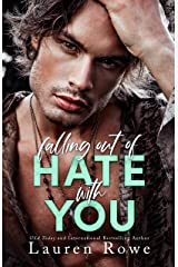 Falling Out of Hate with You: An Enemies to Lovers Romance (The Hate-Love Duet Book 1) Kindle Edition
