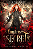 Empire of Secrets: A New Adult Paranormal Romance with Young Adult Appeal (God of Secrets Book 2)
