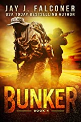 Bunker (A Post-Apocalyptic Survival Thriller Book 4) Kindle Edition