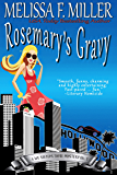 Rosemary's Gravy (A We Sisters Three Mystery Book 1) (English Edition)