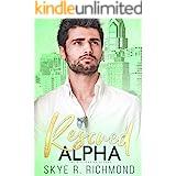 Rescued Alpha: A Non-Shifter Mpreg Romance (Billionaire Alphas Book 6)