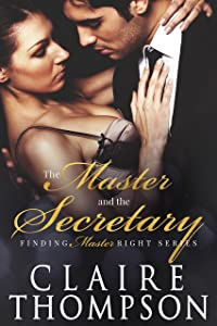 The Master & the Secretary (Finding Master Right Book 2)