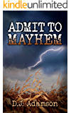 Admit to Mayhem: Lillian Dove Mystery Series (Book One)