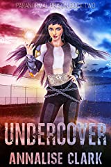 Undercover: Paranormal Prison Book Two Kindle Edition