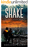 Shake: Science Fantasy Novelette (The Great Keeper series Book 1)