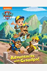 Adventures with Grandpa! (PAW Patrol) Kindle Edition