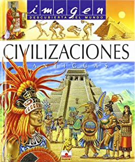 Civilizaciones antiguas/ Ancient Civilizations (Imagen Descubierta del Mundo) (Spanish Edition)