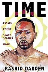 Time: Essays, Poems, Short Fiction, & More Kindle Edition