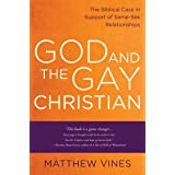 God and the Gay Christian: The Biblical Case in Support of Same-Sex Relationships