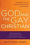 God and the Gay Christian: The Biblical Case in