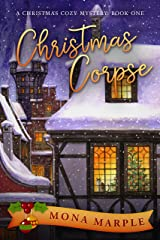 Christmas Corpse (A Christmas Cozy Mystery Series Book 1) Kindle Edition