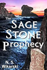 The Sage Stone Prophecy (Arkana Archaeology Mystery Thriller Series Book 7) Kindle Edition