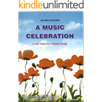 A Music Celebration: Israeli Feast and Holiday Songs book cover