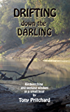 Drifting Down the Darling: Birdwatching and seeking wisdom in a small boat