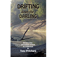 Drifting Down the Darling: Birdwatching and seeking wisdom in a small boat