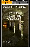 Secrets at Cranridge Manor: Part One