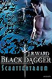 Schattentraum: Black Dagger 20 - Roman