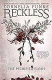 Reckless I: The Petrified Flesh (Mirrorworld)