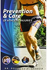 Prevention and Care of Athletic Injuries Paperback