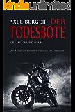 Der Todesbote: Der 4. Fall für Werner Vollmers, Anke Frerichs & Enno Melchert (Nord und Totschlag)