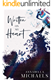 Written on My Heart (My Heart series Book 1)