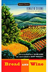 Bread and Wine (Signet Classics) Mass Market Paperback