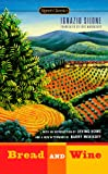 Bread and Wine (Signet Classics)