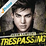 Trespassing (Deluxe Version) [Explicit]