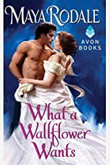 What a Wallflower Wants (Wallflower Trilogy Book 3) Kindle Edition