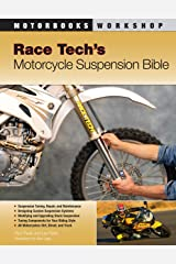 Race Tech's Motorcycle Suspension Bible: Dirt, Street and Track (Motorbooks Workshop) Kindle Edition
