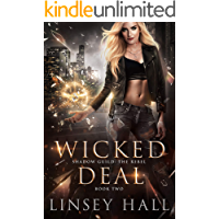 Wicked Deal (Shadow Guild: The Rebel Book 2) book cover