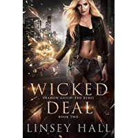 Wicked Deal (Shadow Guild: The Rebel Book 2) (English Edition)