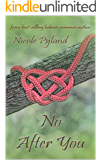 No After You (Celebrities Series Book 1)
